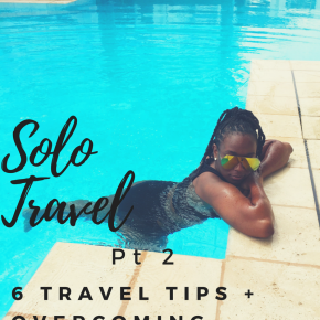 6 Solo Travel Tips + Overcoming Loneliness